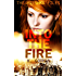 Into the Fire (The Mieshka Files Book 1)