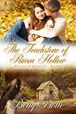 The Touchstone of Raven Hollow (Secrets of Roseville Book 3)