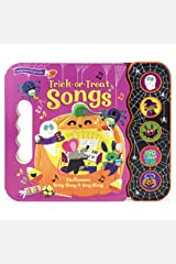 Trick or Treat Songs (Halloween Early Bird Song Book) (Halloween Interactive Children's Take Along Song Book with 5 Sing-Along Tunes) Board book
