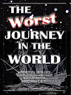 Amazon the worst journey in the world antarctica 1910 1913 the worst journey in the world antarctica 1910 1913 complete unabridged fandeluxe Gallery