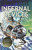 Infernal Devices (Mortal Engines Quartet)