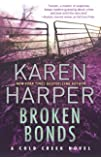 Broken Bonds: A thrilling romantic suspense novel (Cold Creek)