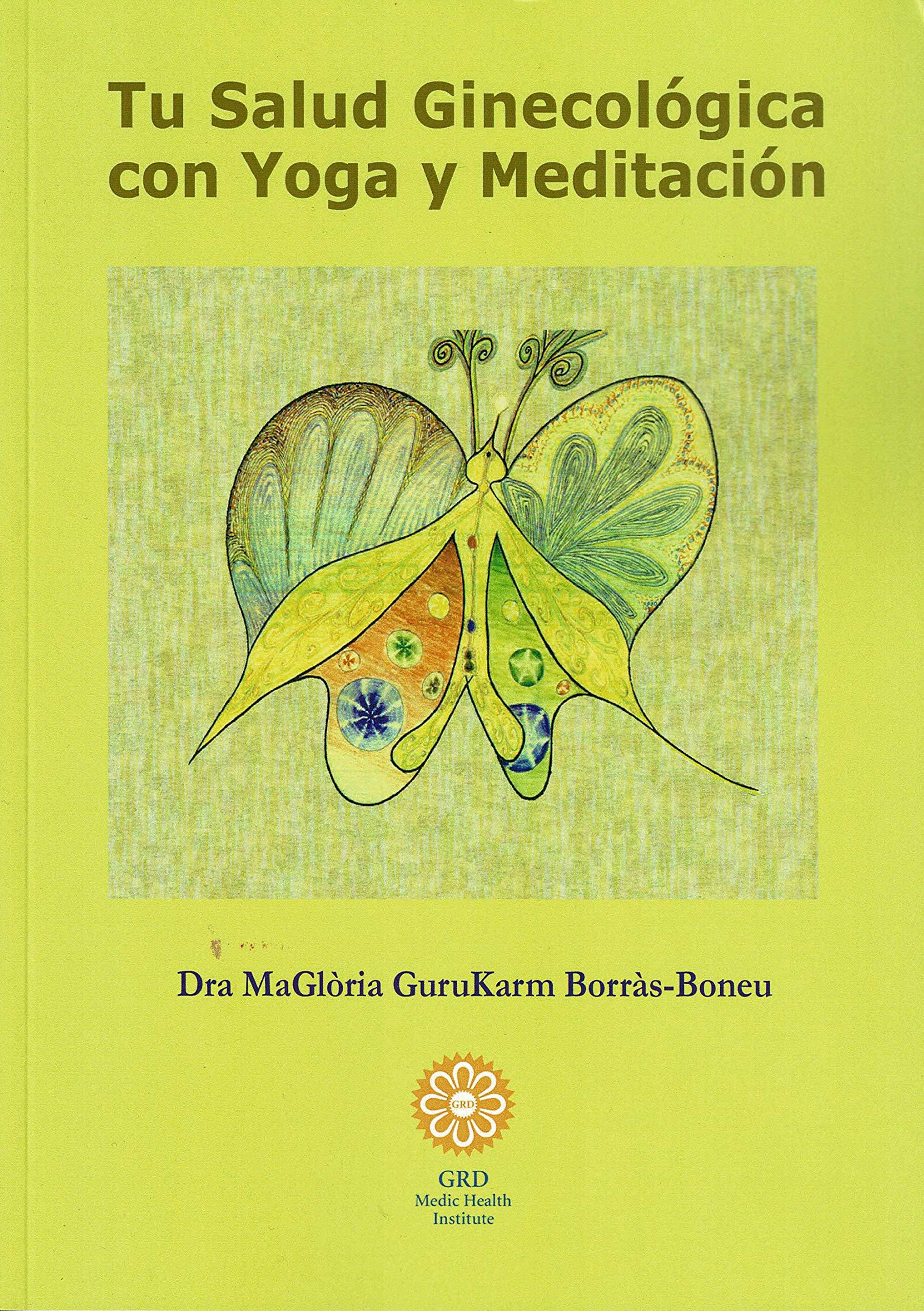 Tu Salud ginecológica con Yoga y Meditación: Amazon.es ...