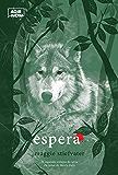 Espera: Os lobos de Mercy Falls v.2