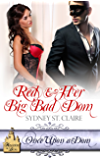 Red & Her Big Bad Dom (Once Upon A Dom Book 2)