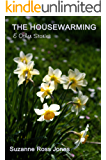 The Housewarming & Other Stories (Tea Break Tales Book 2)
