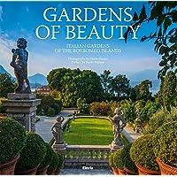 Gardens of Beauty: Gardens of the Borromeo Islands