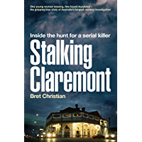 Stalking Claremont: Inside the hunt for a serial killer