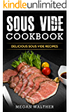 Sous Vide Cookbook: Delicious Sous Vide Recipes