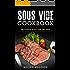 Sous Vide Cookbook: Delicious Sous Vide Recipes