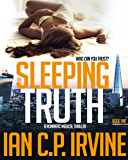 The Sleeping Truth : A Romantic Medical Thriller - BOOK ONE: A Gripping Free Ebook