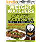 Weight Watchers Freestyle Air Fryer Cookbook 2020: Healthy & Delicious WW Smart Points Recipes for Your Air Fryer to Live Happier and Feel Better