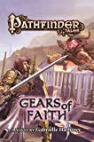 Pathfinder Tales: Gears of Faith (Pathfinder Tales, 38)