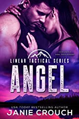 Angel: A Linear Tactical Romantic Suspense Standalone Kindle Edition
