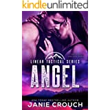 Angel: A Linear Tactical Romantic Suspense Standalone