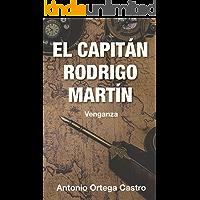 El capitán Rodrigo Martín: Venganza