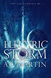 Electric Storm (The Electro Trilogy Book 1)