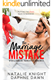 The Marriage Mistake: A Billionaire Hangover Romance