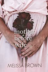 Mother Before Wife (The Compound Series Book 2) Kindle Edition