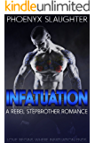 Infatuation (A Rebel Stepbrother Romance)