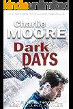 Dark Days: An Action Thriller Novella