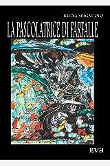 La pascolatrice di farfalle (Italian Edition) Kindle Edition