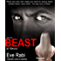 Beast of Mexico - There are men who make you want to rescue them, protect them, save them - he was one of them. : A romantic suspense, romantic crime, crime lord novel (Book 1 in the series) (Gringa)