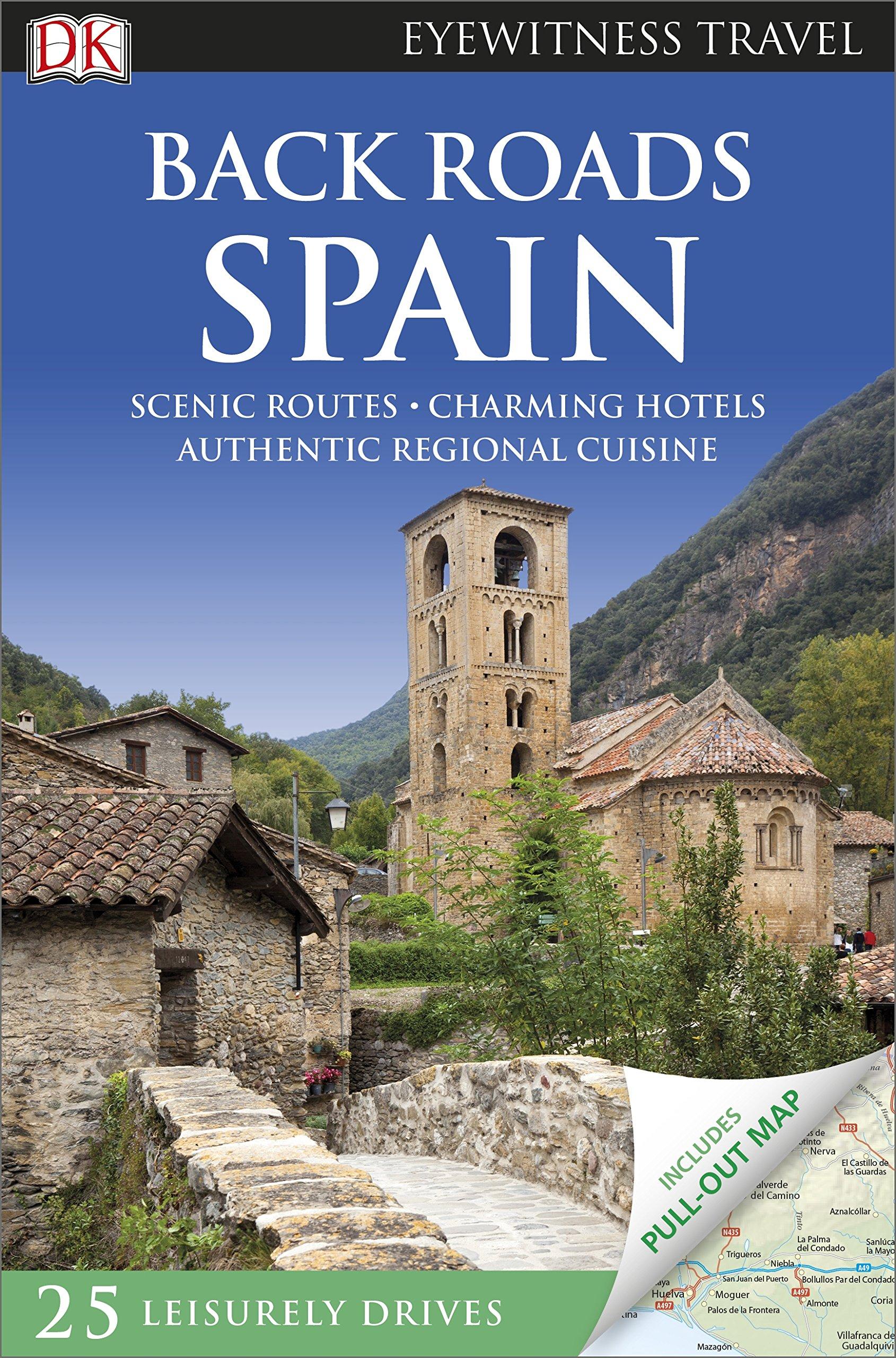Spain Back Roads (DK Eyewitness Travel Guide): Amazon.es: Vv.Aa.: Libros en idiomas extranjeros