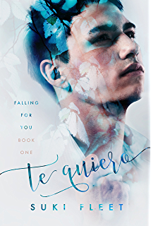 Te Quiero (Falling for You Book 1) (English Edition)