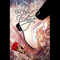 Life on the Edge (Edge Series Book 1)