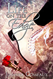 Life on the Edge (Edge Series Book 1) (English Edition)