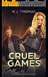 Cruel Games: A Bully Romance: (Ridgeside High Book 3)