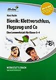 Bionik: Klettverschluss, Flugzeug und Co (Set): Grundschule, Sachunterricht, Klasse 3-4