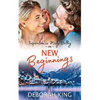 New Beginnings: Love Blooms When Strangers Become Friends and Friends Grow Into Family (English Edition)