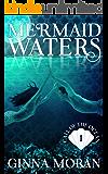 Mermaid Waters (Call of the Ocean Book 1)