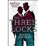 The Three Locks (A Sherlock Holmes Adventure, Book 4)