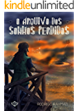 O Arquivo dos Sonhos Perdidos (Portuguese Edition)