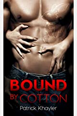 Bound By Cotton Kindle Edition