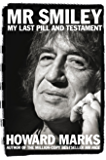 Mr Smiley: My Last Pill and Testament (English Edition)