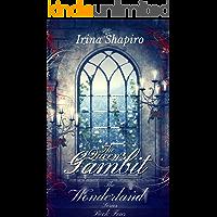 The Queen's Gambit (The Wonderland Series: Book 4)