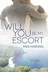 Will You Be My Escort (The Carlisles Book 2) Kindle Edition