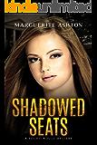 Shadowed Seats: (Oliana Mercer series Book 1)