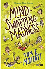 Mind-Swapping Madness (Bonkers Short Stories Book 1) Kindle Edition