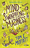 Mind-Swapping Madness (Bonkers Short Stories Book 1) (English Edition)
