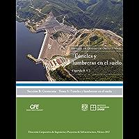 Manual de Diseño de Obras Civiles Cap. B.5.1 Túneles y Lumbreras en Suelos: Sección B: Geotecnia Tema 5: Tuneles y Lumbreras