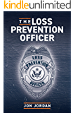 The Loss Prevention Officer