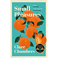 Small Pleasures: A BBC 2 Between the Covers Book Club Pick (English Edition)