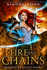 Fire and Chains (Dragons of Galicia Book 2) Kindle Edition