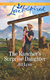 The Rancher's Surprise Daughter (Colorado Grooms Book 1)