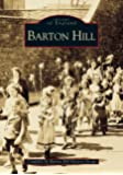 Barton Hill (Archive Photographs)